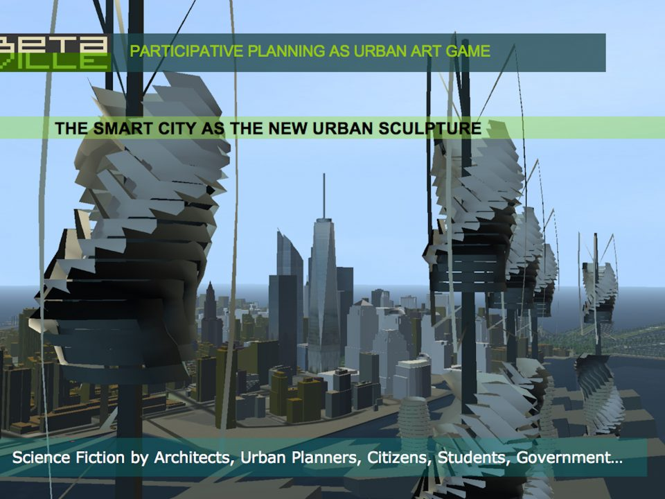 Betaville - Partizipative Stadtentwicklung der Zukunft